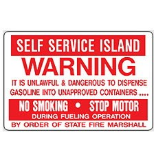 "BS-50 Warning Aluminum Sign ""Self Service Island"""