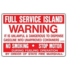 "BS-51 Warning Aluminum Sign ""Full Service Island"""
